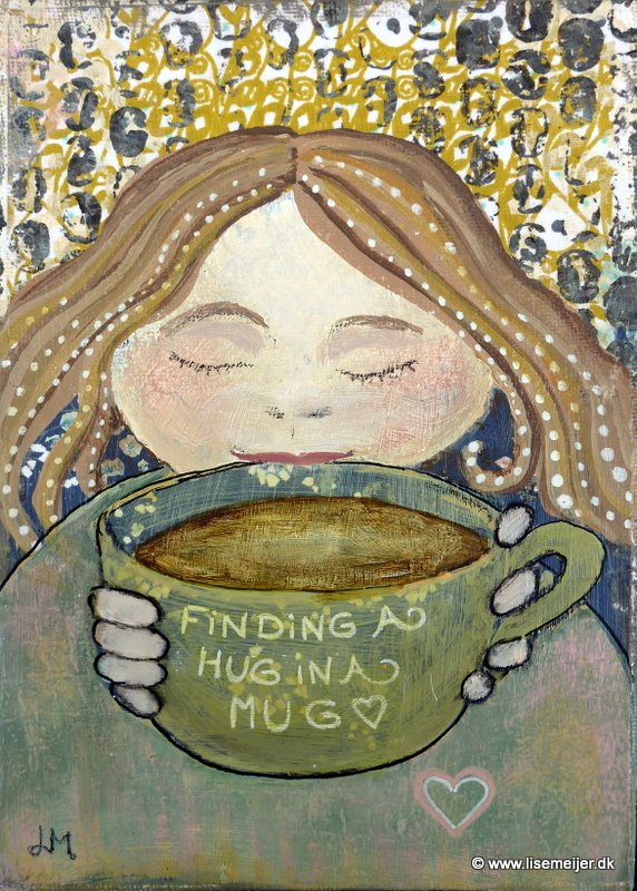 """A hug in a mug/ Et knus i et krus"" - 16 x 21 cm, acrylic and paper on canvas: SOLD"